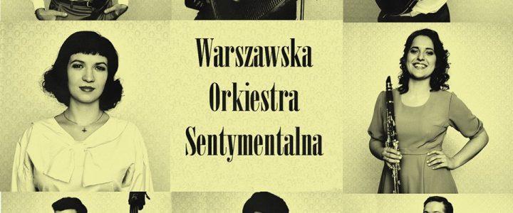 Płyta CD Warszawskiej Orkiestry Sentymentalnej
